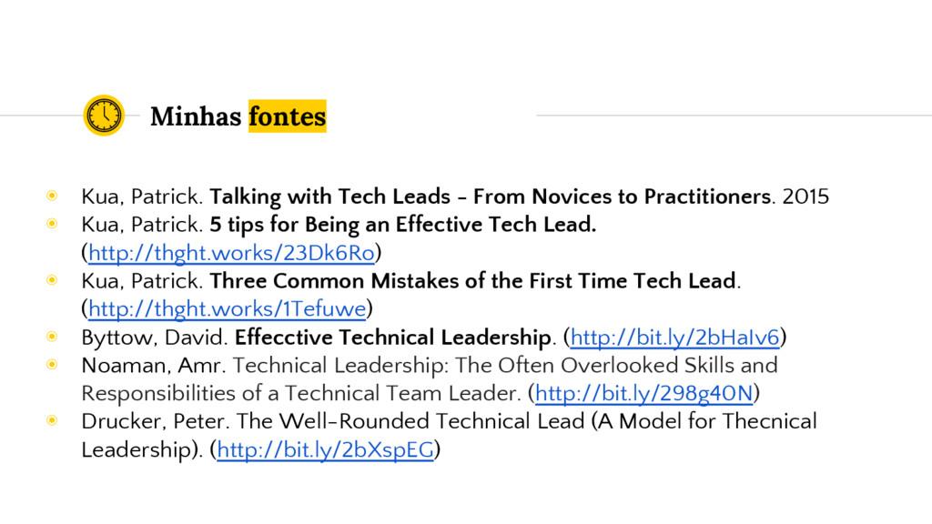 Minhas fontes ◉ Kua, Patrick. Talking with Tech...