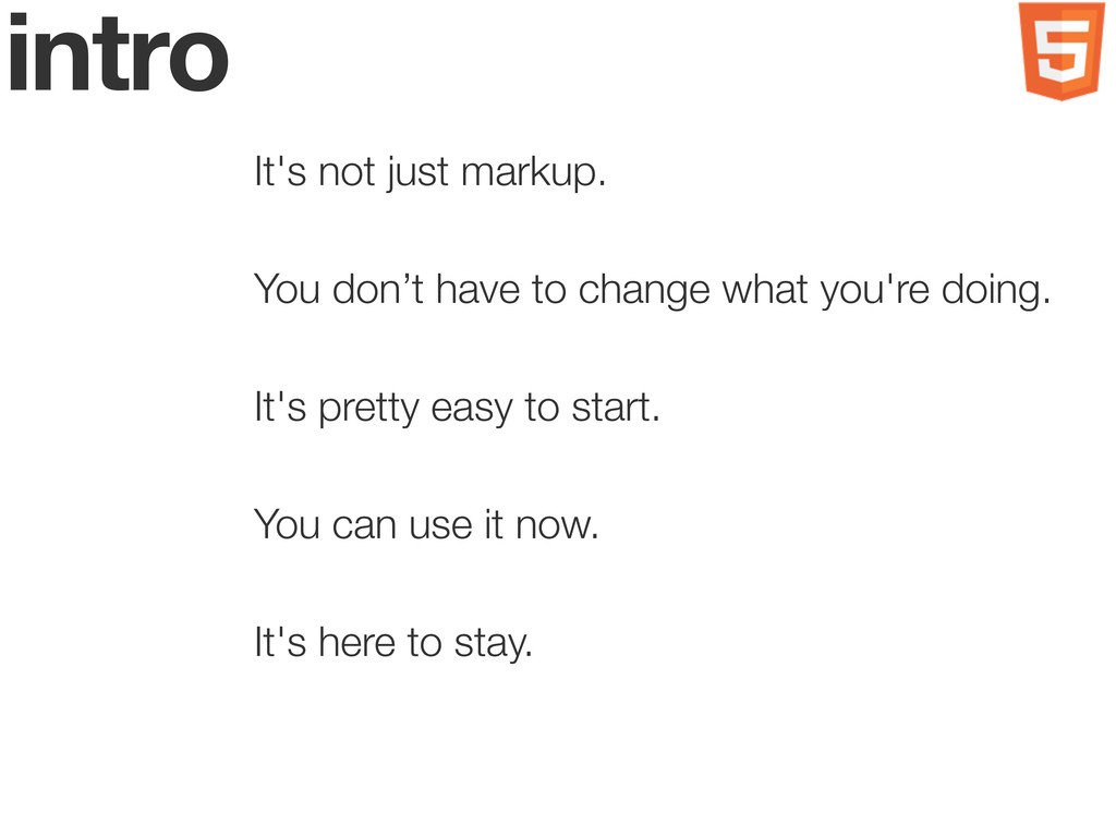 intro It's not just markup. You don't have to c...