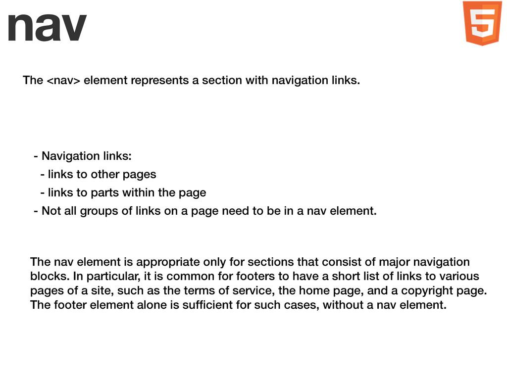 nav The <nav> element represents a section with...