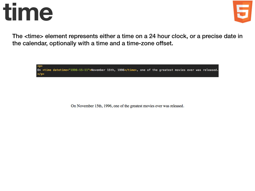 time The <time> element represents either a tim...