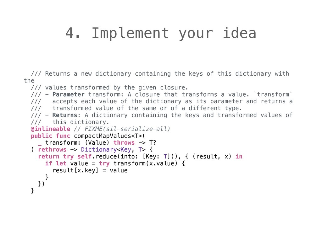 4. Implement your idea /// Returns a new dictio...