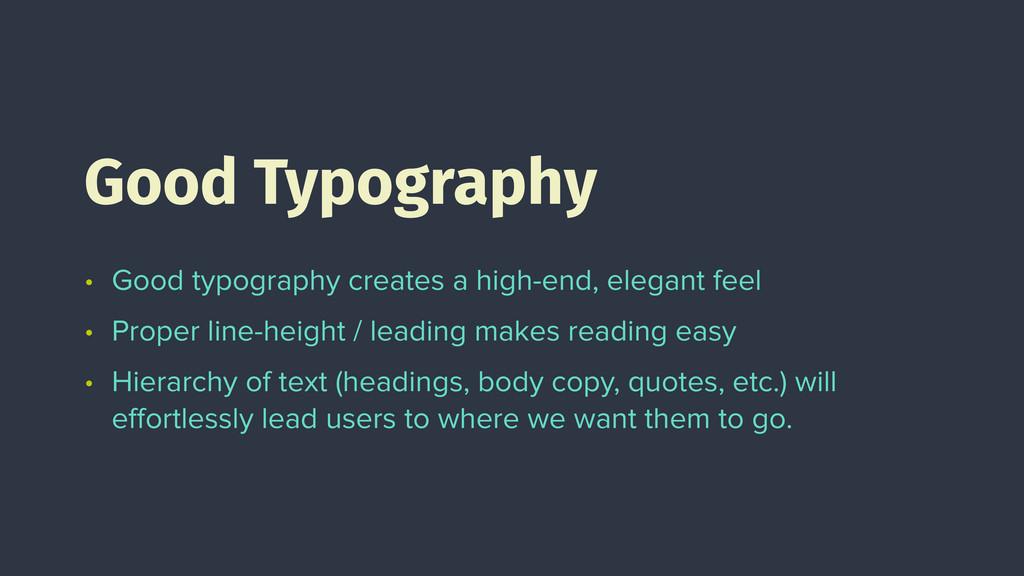 • Good typography creates a high-end, elegant f...