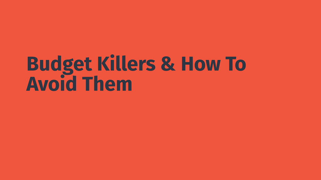 Budget Killers & How To Avoid Them