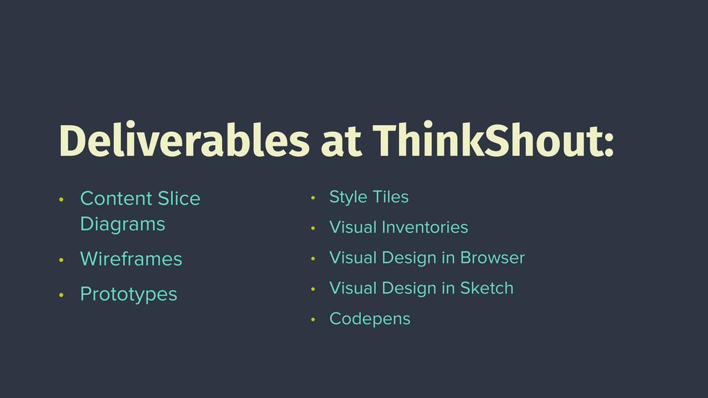 • Content Slice Diagrams • Wireframes • Prototy...