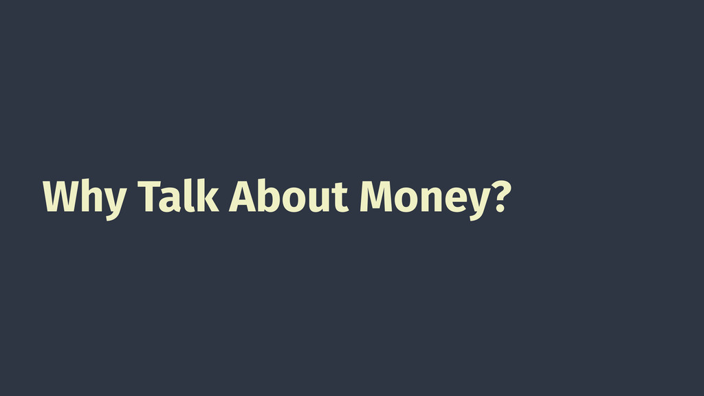 Why Talk About Money?