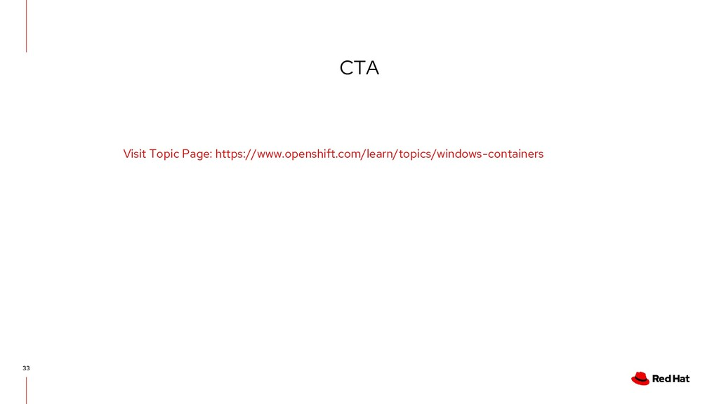 CTA 33 Visit Topic Page: https://www.openshift....