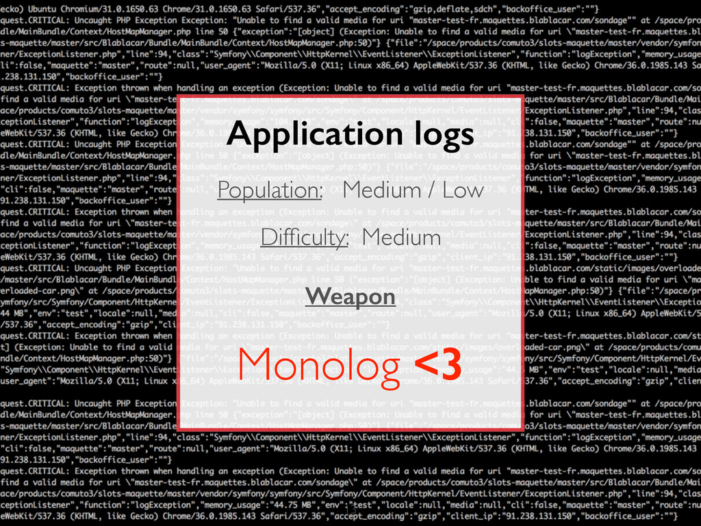 13 Application logs Population: Medium / Low Di...