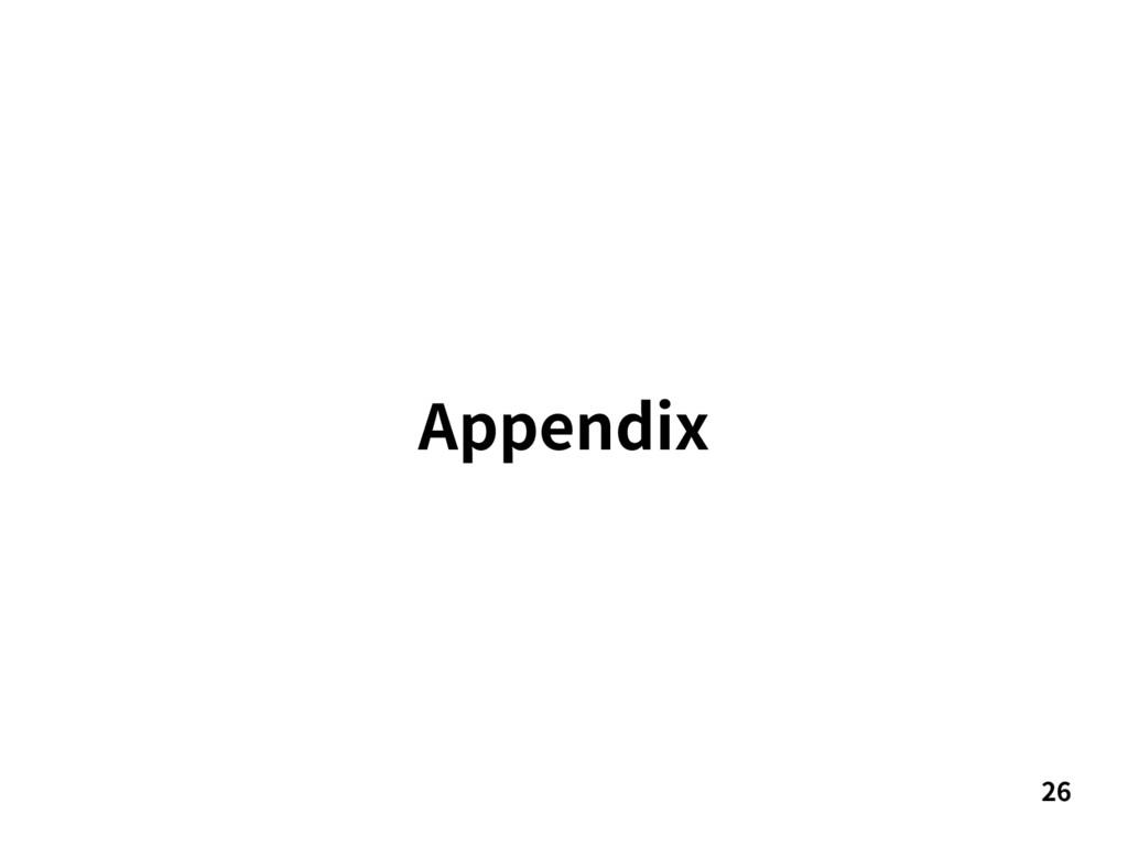 26 Appendix
