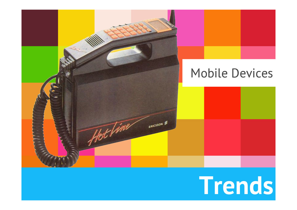 Mobile Devices Trends