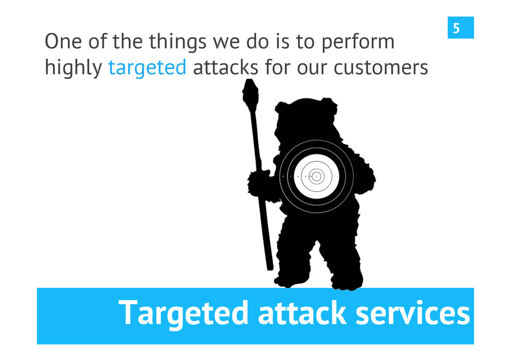 Targeted attack services One of the things we d...