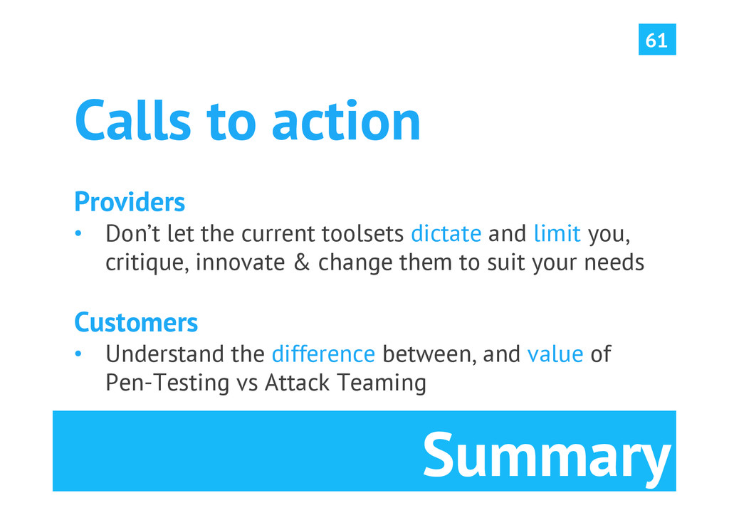 Summary 61 Calls to action Providers • Don't l...