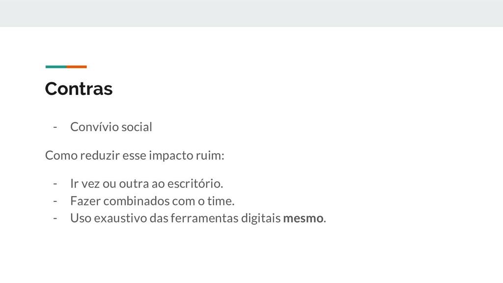 Contras - Convívio social Como reduzir esse imp...