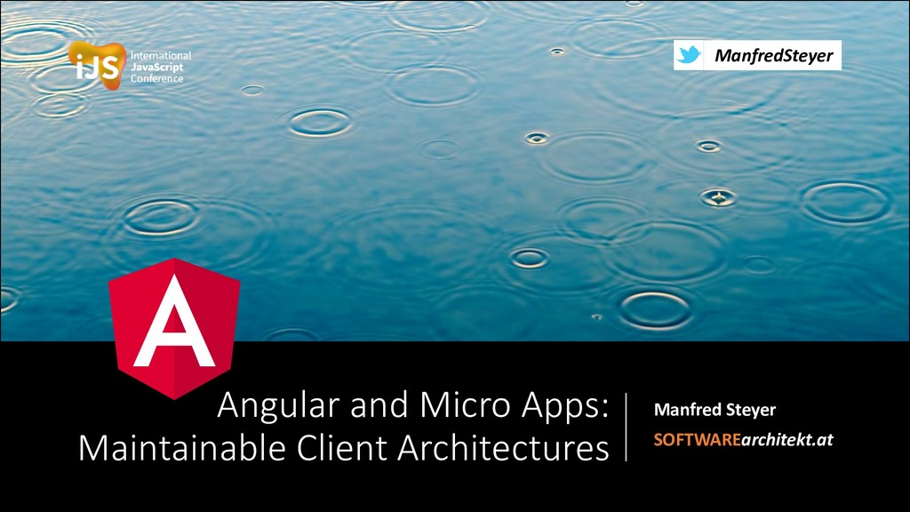 @ManfredSteyer Angular and Micro Apps: Maintain...