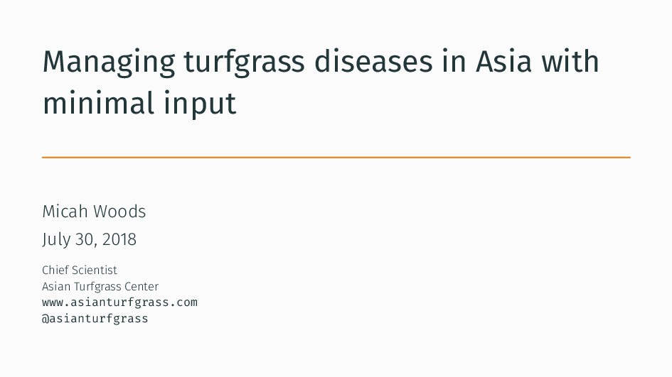 Managing turfgrass diseases in Asia with minima...