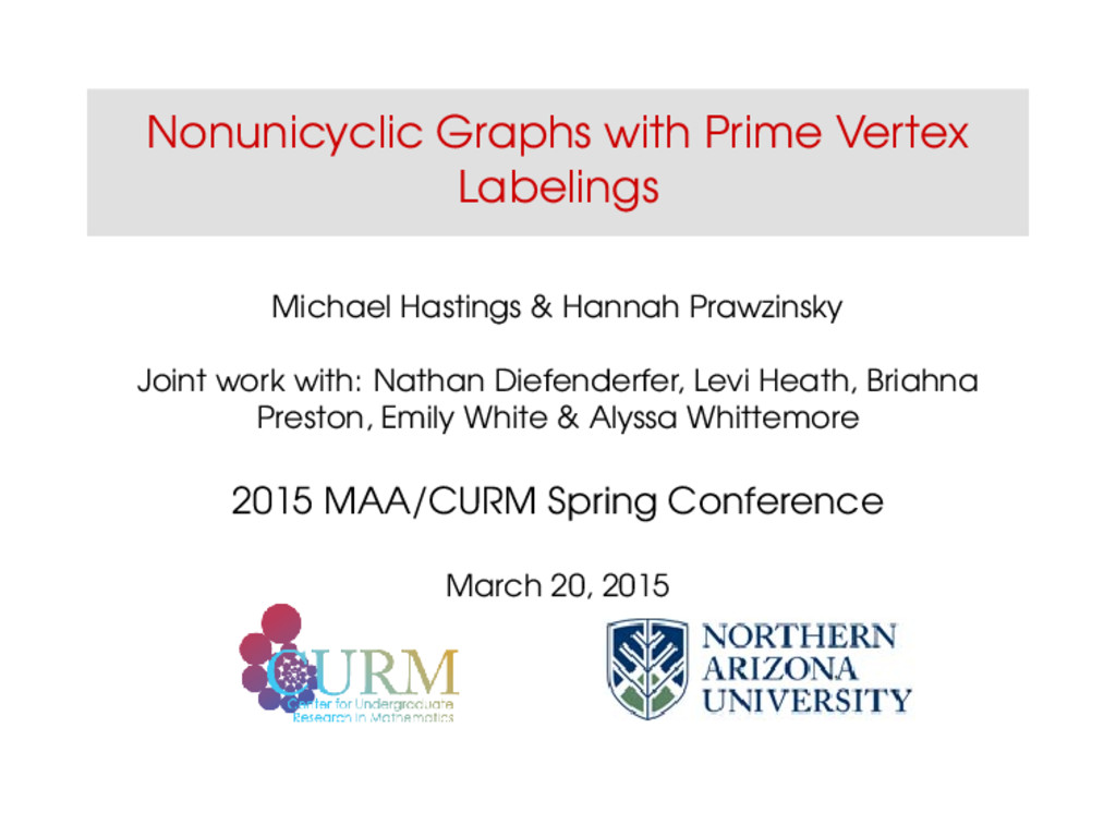 Nonunicyclic Graphs with Prime Vertex Labelings...
