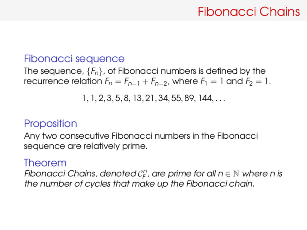 Fibonacci Chains Fibonacci sequence The sequenc...
