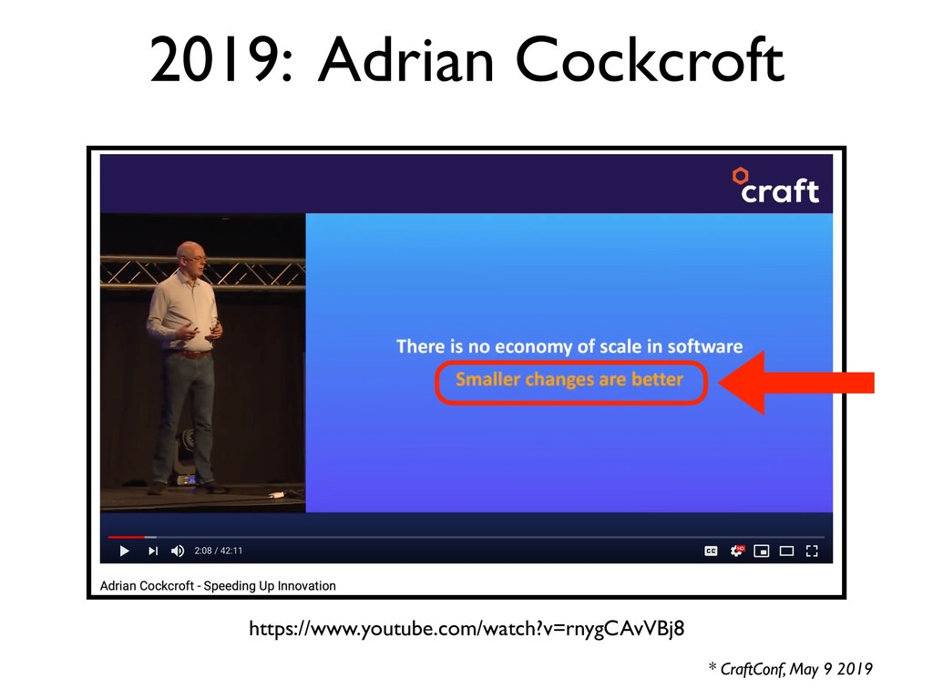 2019: Adrian Cockcroft * CraftConf, May 9 2019 ...