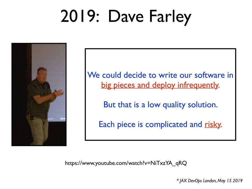 2019: Dave Farley * JAX DevOps London, May 15 2...
