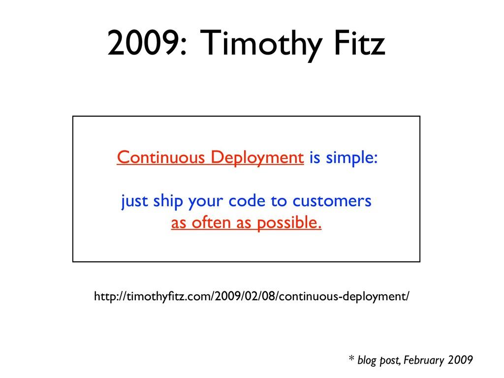 http://timothyfitz.com/2009/02/08/continuous-dep...