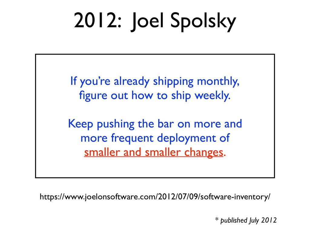 https://www.joelonsoftware.com/2012/07/09/softw...