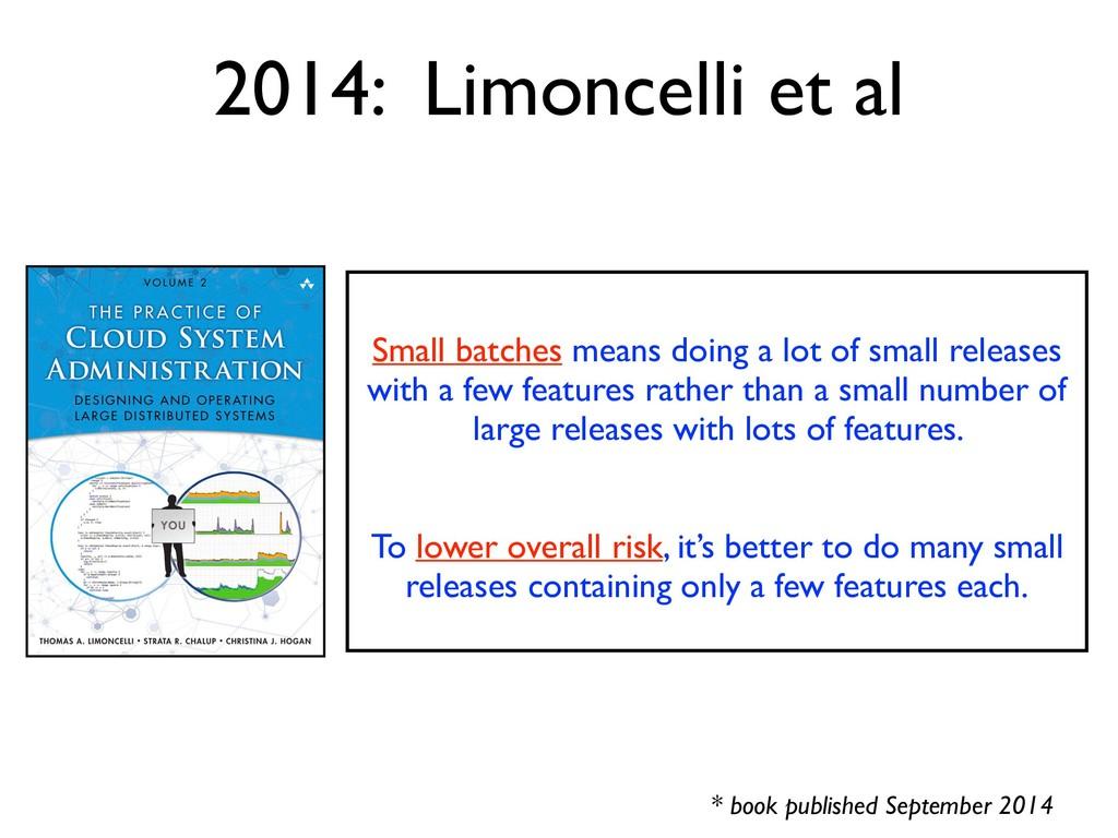 2014: Limoncelli et al * book published Septemb...