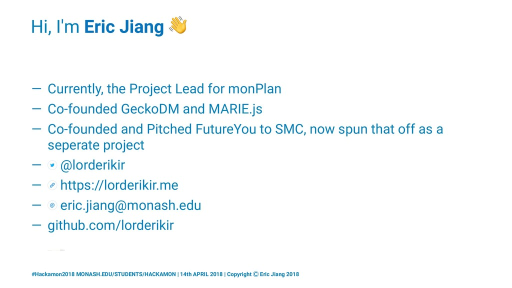 Hi, I'm Eric Jiang ! — Currently, the Project L...
