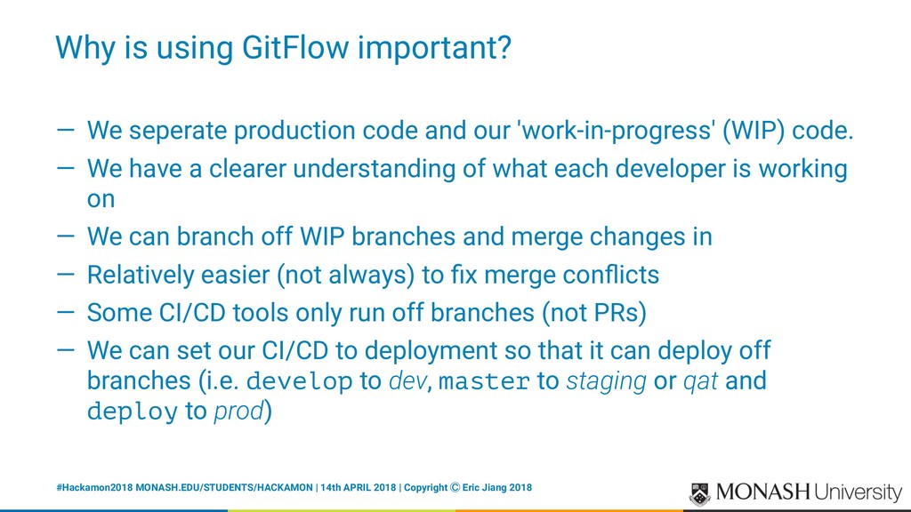Why is using GitFlow important? — We seperate p...