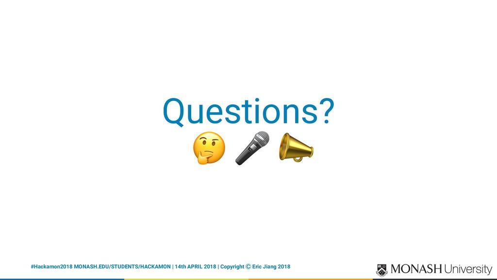 "Questions? ! "" #Hackamon2018 MONASH.EDU/STUDENT..."