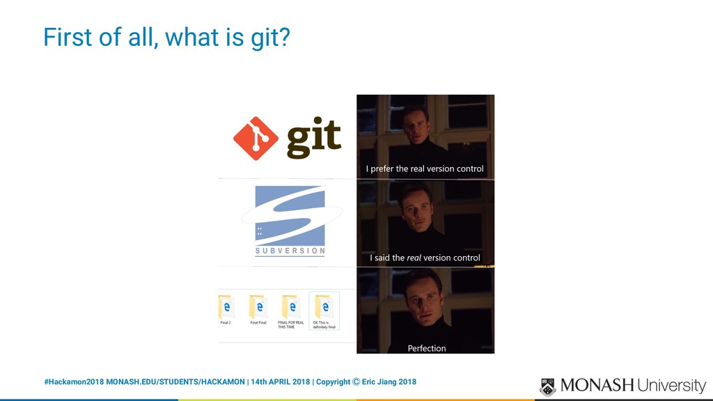 First of all, what is git? #Hackamon2018 MONASH...