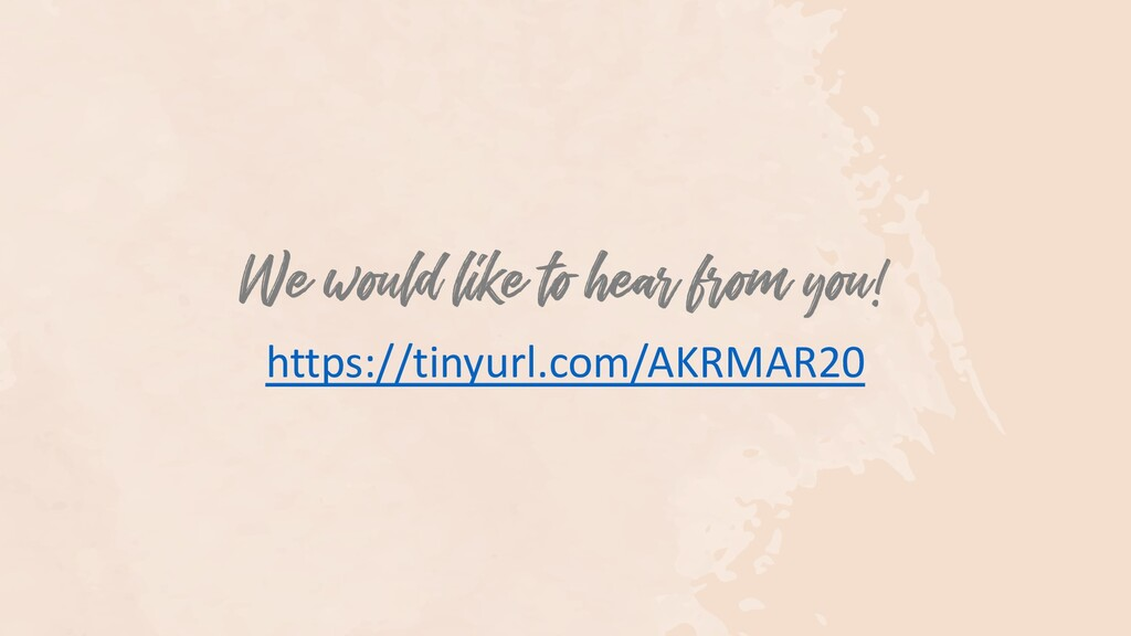 We would like to hear from you! https://tinyurl...