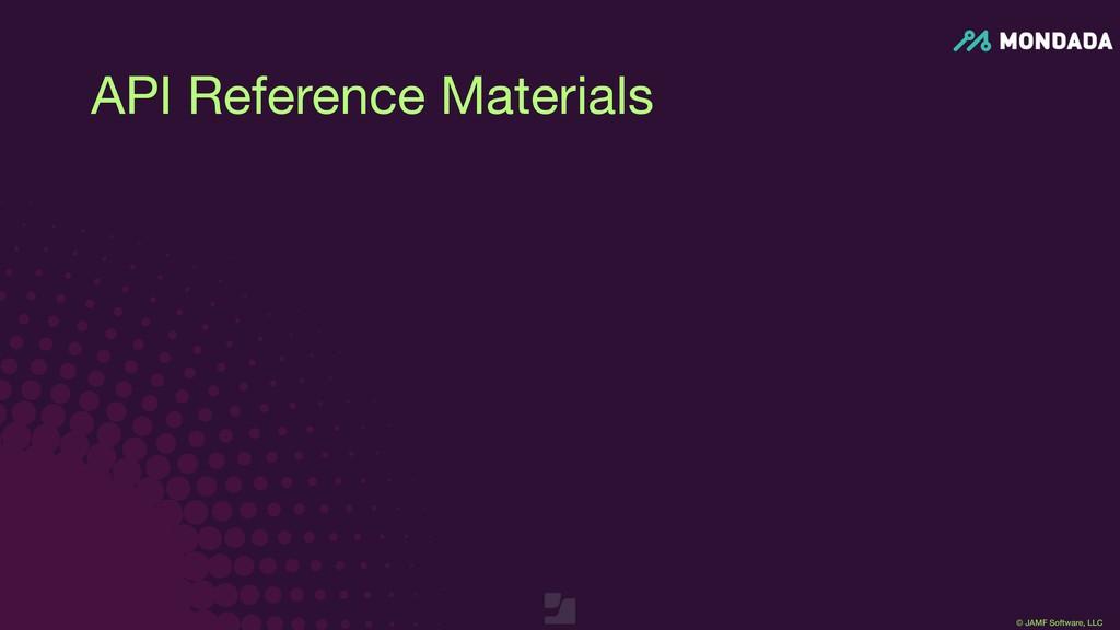 © JAMF Software, LLC API Reference Materials