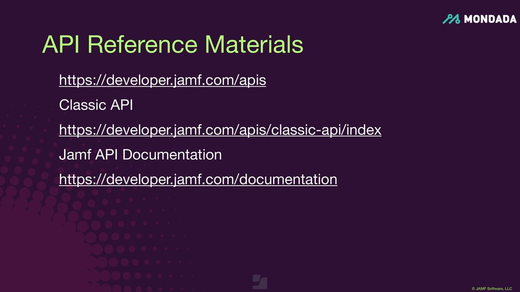 © JAMF Software, LLC API Reference Materials ht...