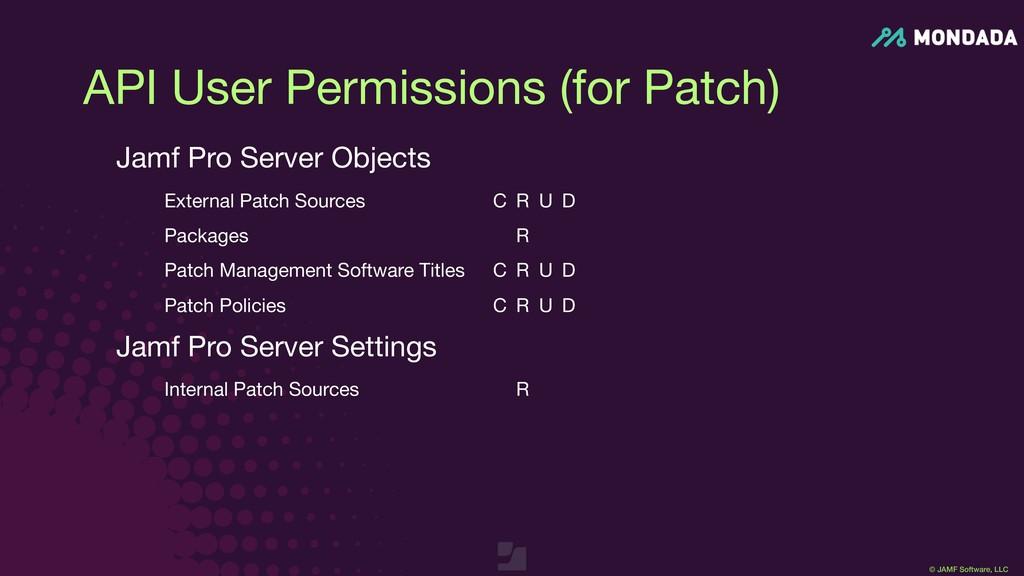 © JAMF Software, LLC API User Permissions (for ...