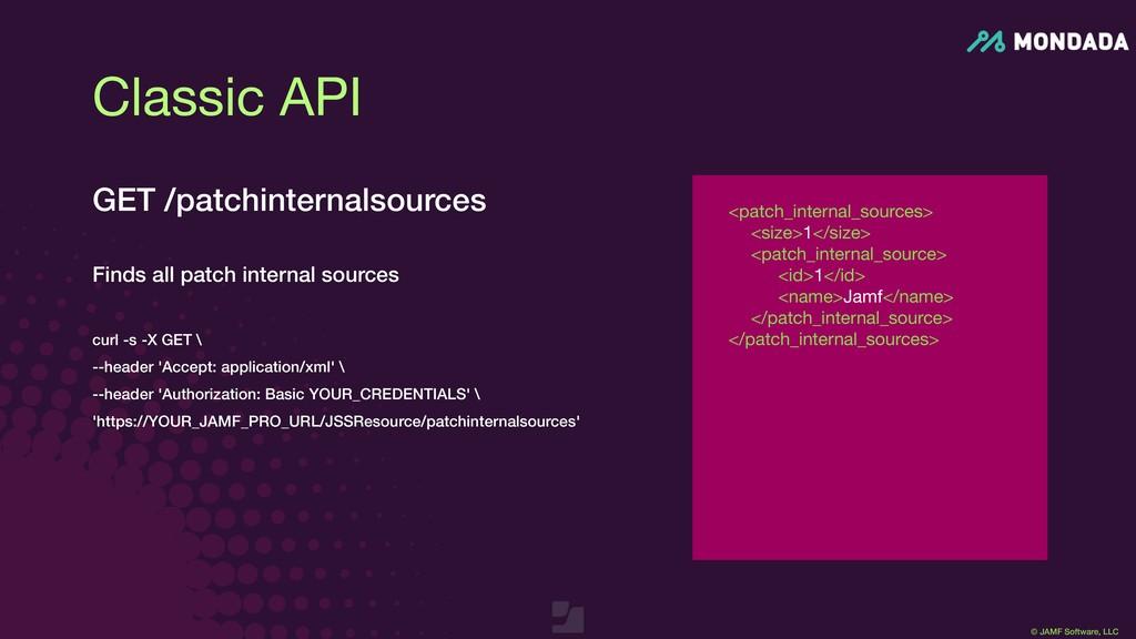 © JAMF Software, LLC <patch_internal_sources>  ...