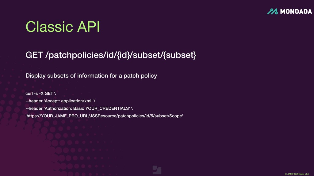 © JAMF Software, LLC GET /patchpolicies/id/{id}...