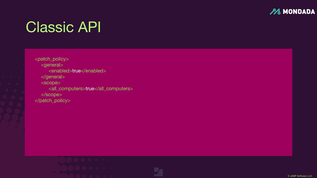 © JAMF Software, LLC <patch_policy>  <general> ...