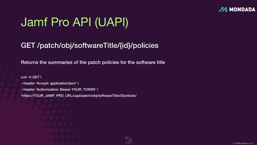 © JAMF Software, LLC GET /patch/obj/softwareTit...
