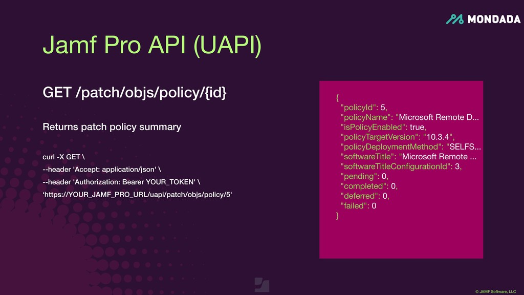 "© JAMF Software, LLC {  ""policyId"": 5,  ""policy..."