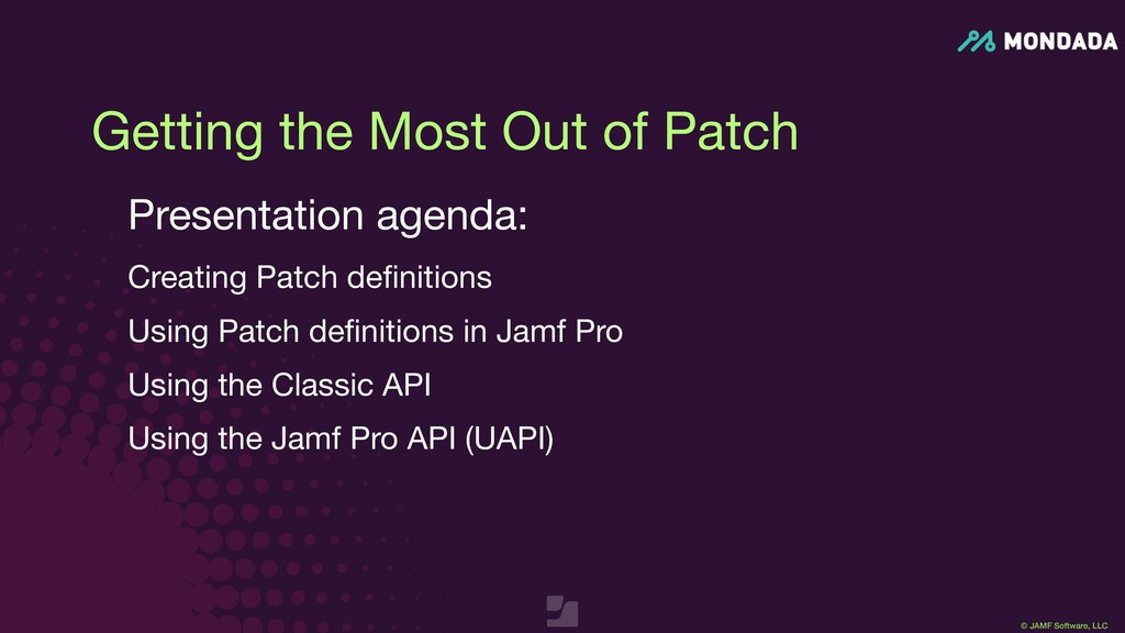 © JAMF Software, LLC Getting the Most Out of Pa...