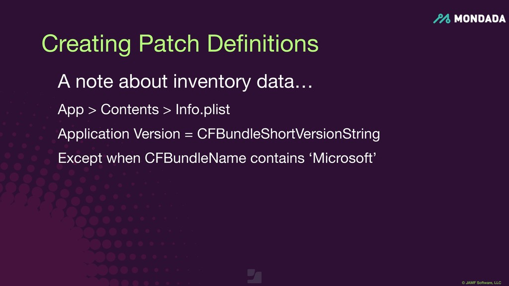 © JAMF Software, LLC Creating Patch Definitions ...