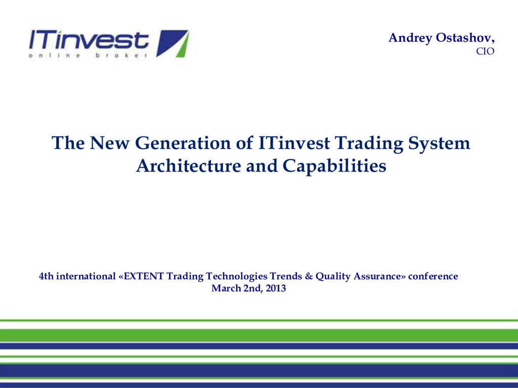 4th international «EXTENT Trading Technologies ...