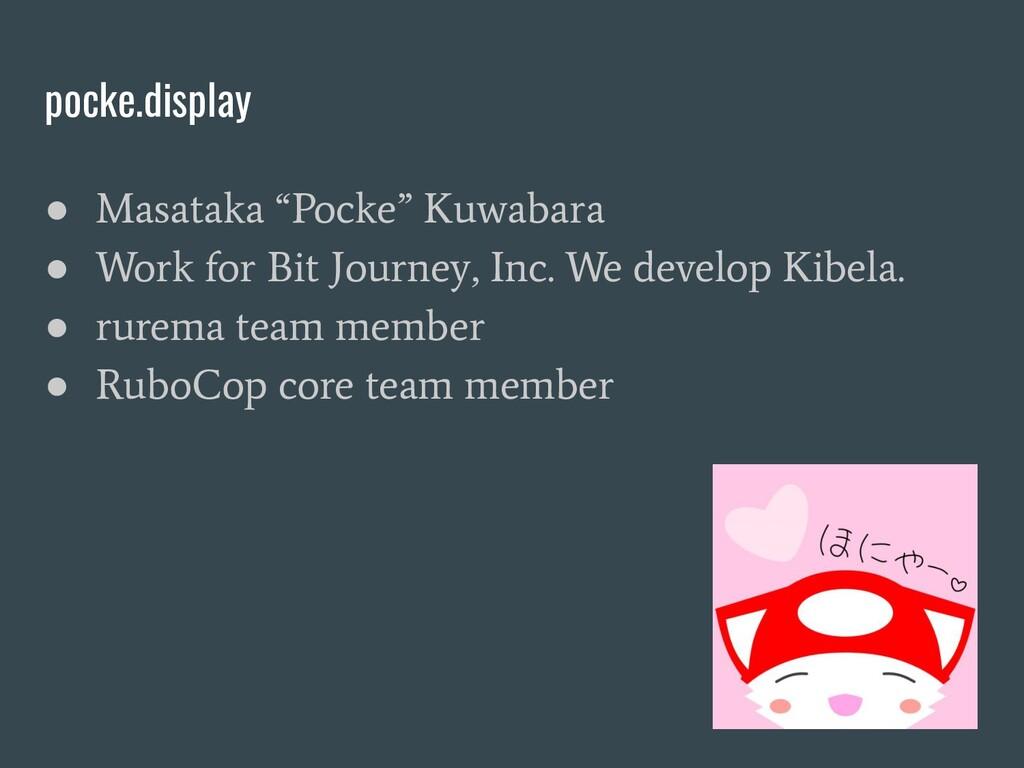 "pocke.display ● Masataka ""Pocke"" Kuwabara ● Wor..."