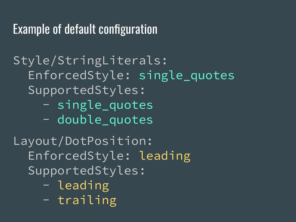 Example of default configuration Style/StringLit...