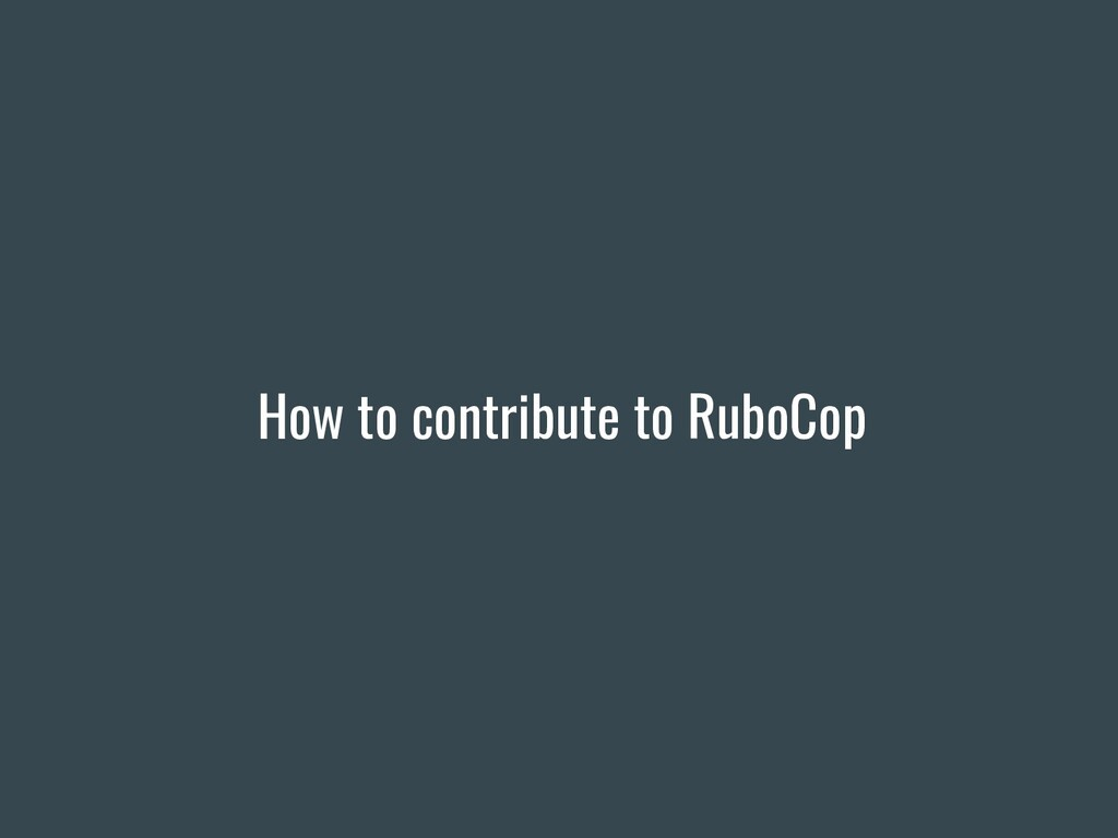 How to contribute to RuboCop