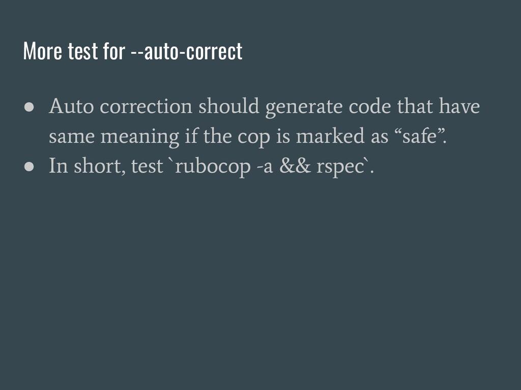 More test for --auto-correct ● Auto correction ...