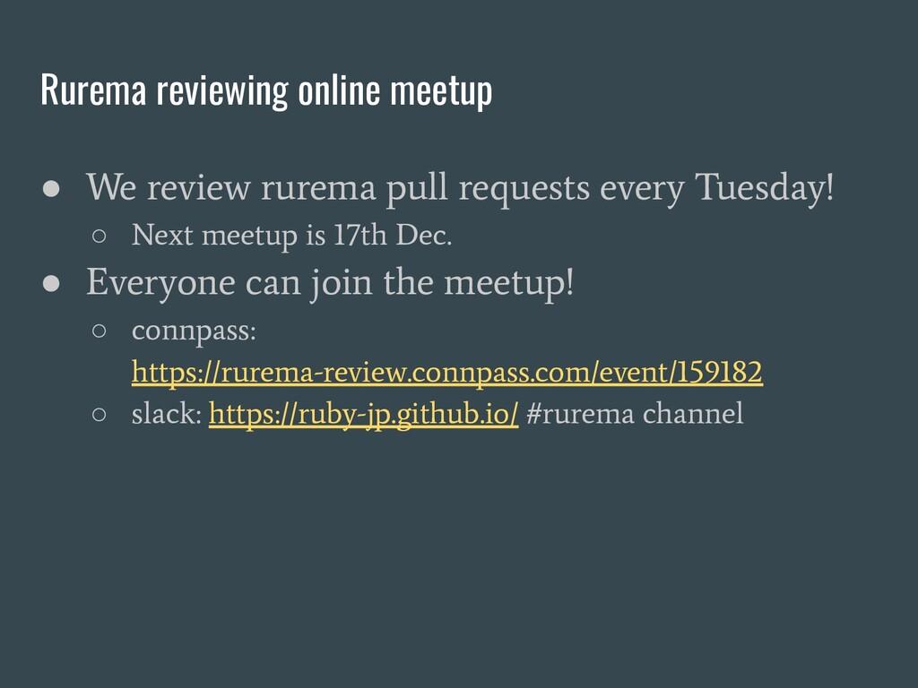 Rurema reviewing online meetup ● We review rure...