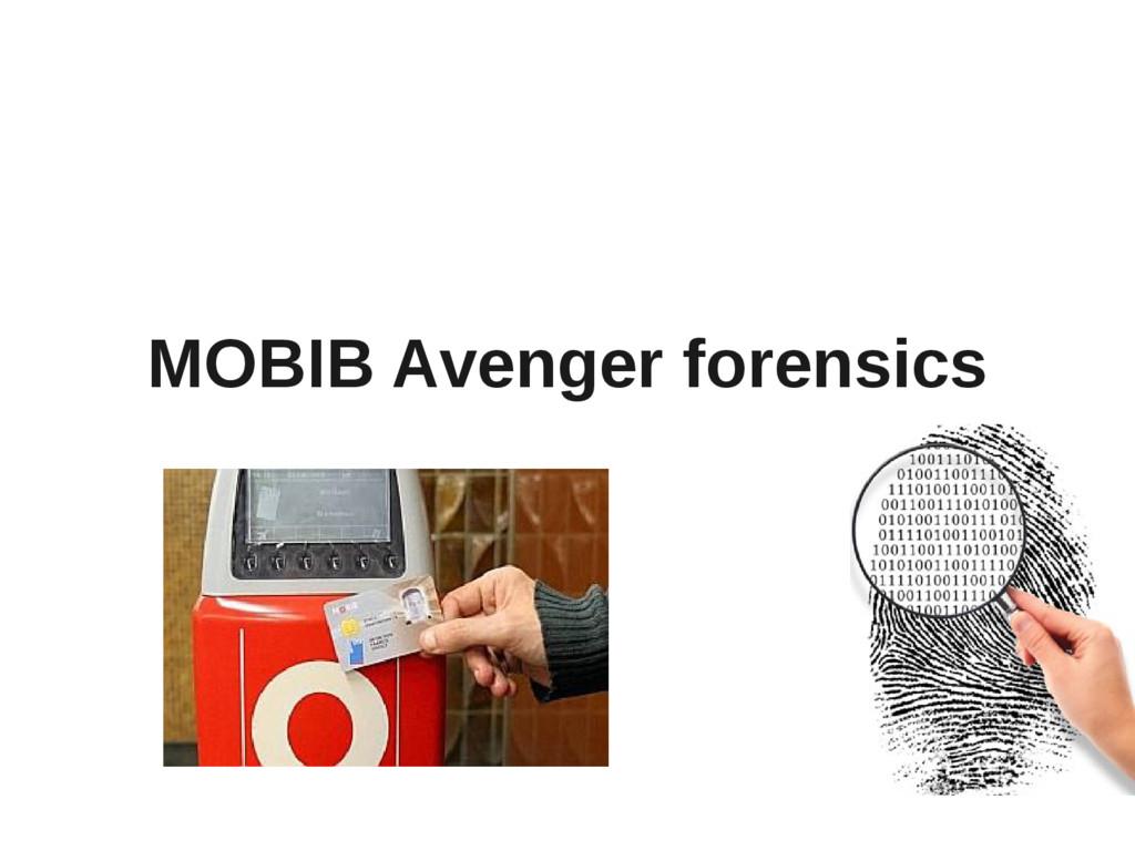 MOBIB Avenger forensics