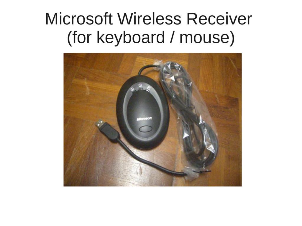 Microsoft Wireless Receiver (for keyboard / mou...
