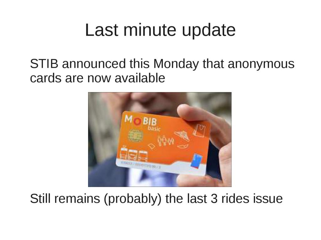 Last minute update STIB announced this Monday t...