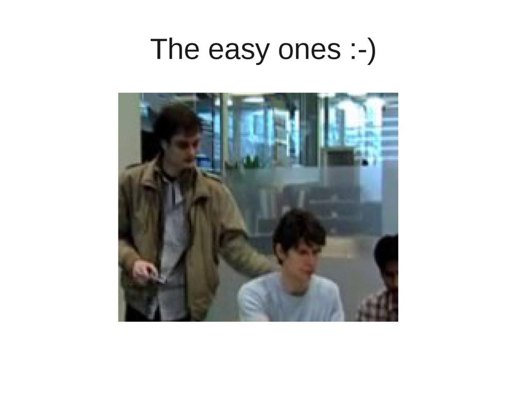 The easy ones :-)